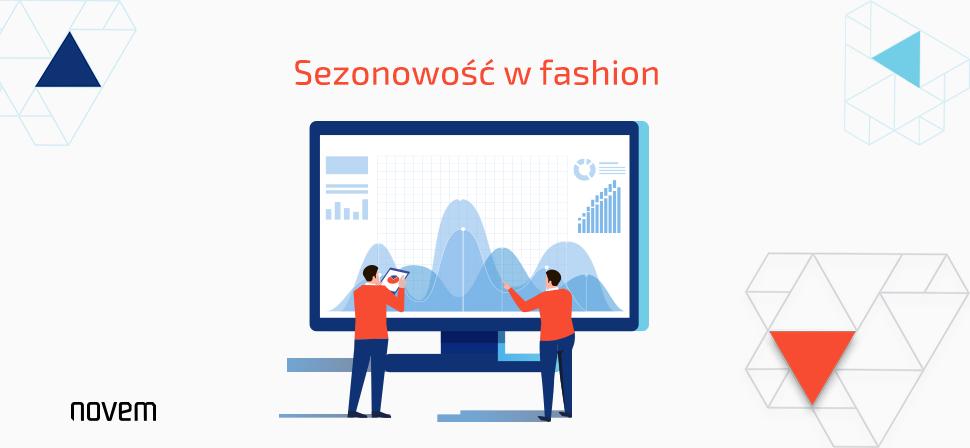 Sezonowość w branży fashion